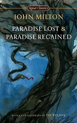 Paradise Lost and Paradise Regained By Milton, John/ Woods, Susanne (INT)/ Weldon, Fay (AFT)/ Ricks, Christopher (EDT)